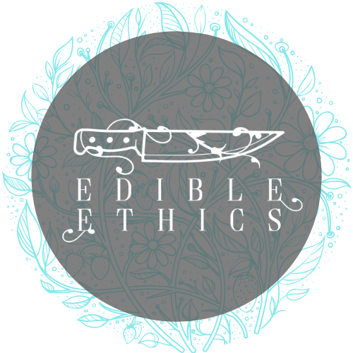 Edible Ethics